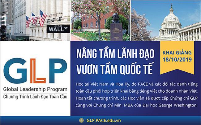 """PACE ra mắt Chương trình đào tạo """"Lãnh Đạo Toàn Cầu"""" (GLP) giúp doanh nhân Việt nâng tầm lãnh đạo để cạnh tranh toàn cầu"""