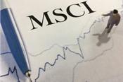 MSCI: Việt Nam không được vào danh sách theo dõi nâng hạng lên thị trường mới nổi