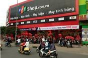 FPT Retail lãi 348 tỉ đồng, tăng trưởng 20% trong năm 2018
