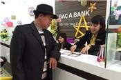 BacABank hoàn tất tăng vốn lên 5.500 tỷ đồng