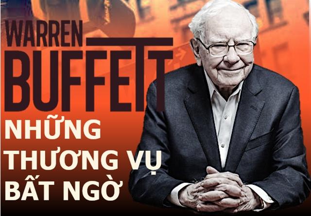 Infographic: Warren Buffett và những thương vụ đầy bất ngờ